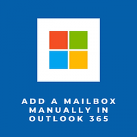 add-mailbox-manually-outlook-365-1-300x300